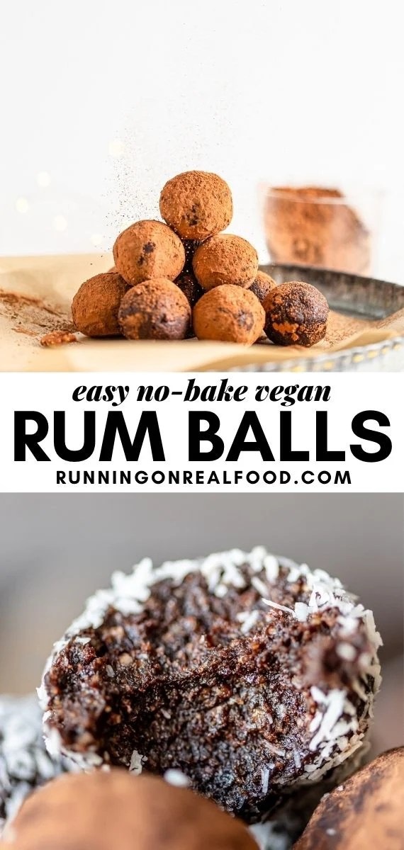 Pinterest graphic with an image and text for no-bake vegan rum balls.
