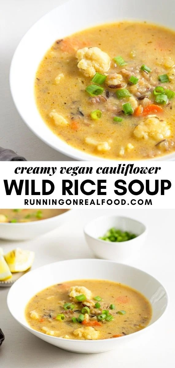 Pinterest graphic with image and text for Wild Cauliflower Rice Soup.