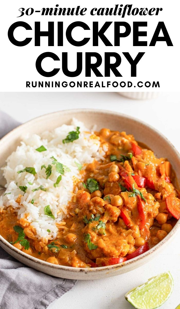 Pinterest graphic with an image and text for a cauliflower chickpea curry.