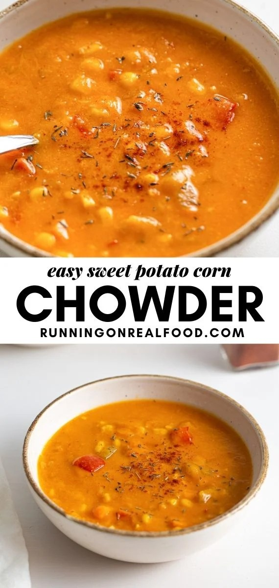 Pinterest graphic with an image and text for sweet potato corn chowder.