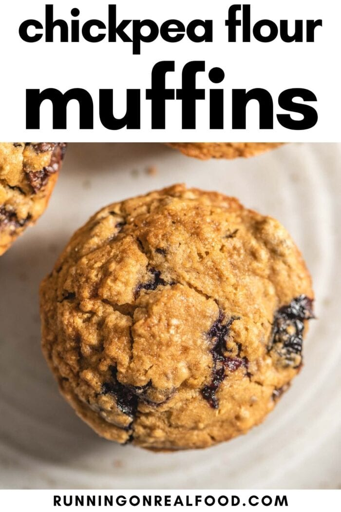 Pinterest graphic with an image and text for chickpea flour muffins.
