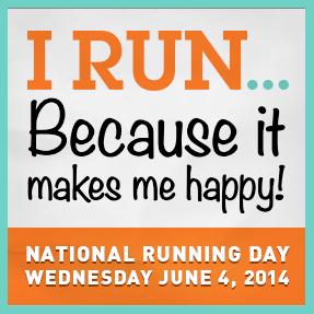 National Running Day, I Run Because, June 4, 2014