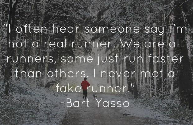 FAKE RUNNER burt yasso quote real runner