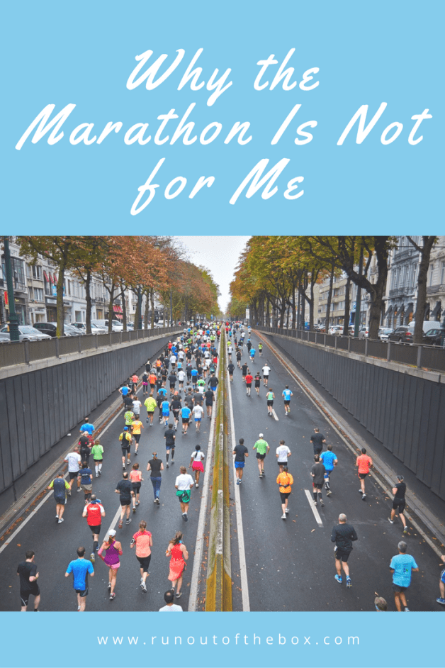 At one point, I couldn't wait to run a marathon. Now that I've had a year's distance between my epic ankle injury and my last half marathon, I've realized the marathon is not for me - and here's why.