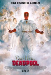 Movie Review - Once Upon A Deadpool