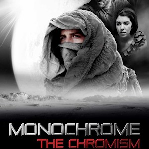 Indie Movie Review – Monochrome: The Chromism