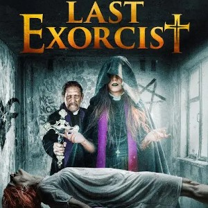 Indie Movie Review – The Last Exorcist
