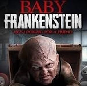 Indie Movie Review - Baby Frankenstein