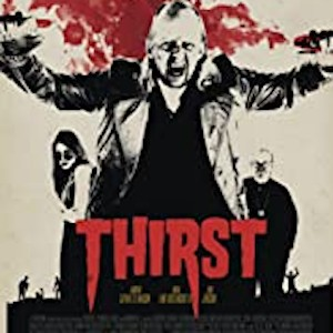 Thirst — A New Cult Classic?