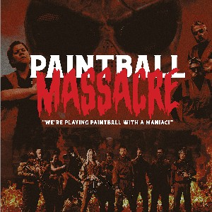 Indie Movie Review – Paintball Massacre