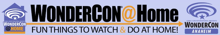 Anaheim's Wonder Con hosts FREE Online Sci Fi & Fantasy Movie Convention