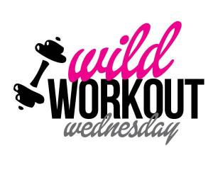 wild workout, workout, Wednesday, link up, fitness