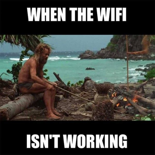 36 Memes For When The Wifi Is Gone And Your Life Has No Meaning