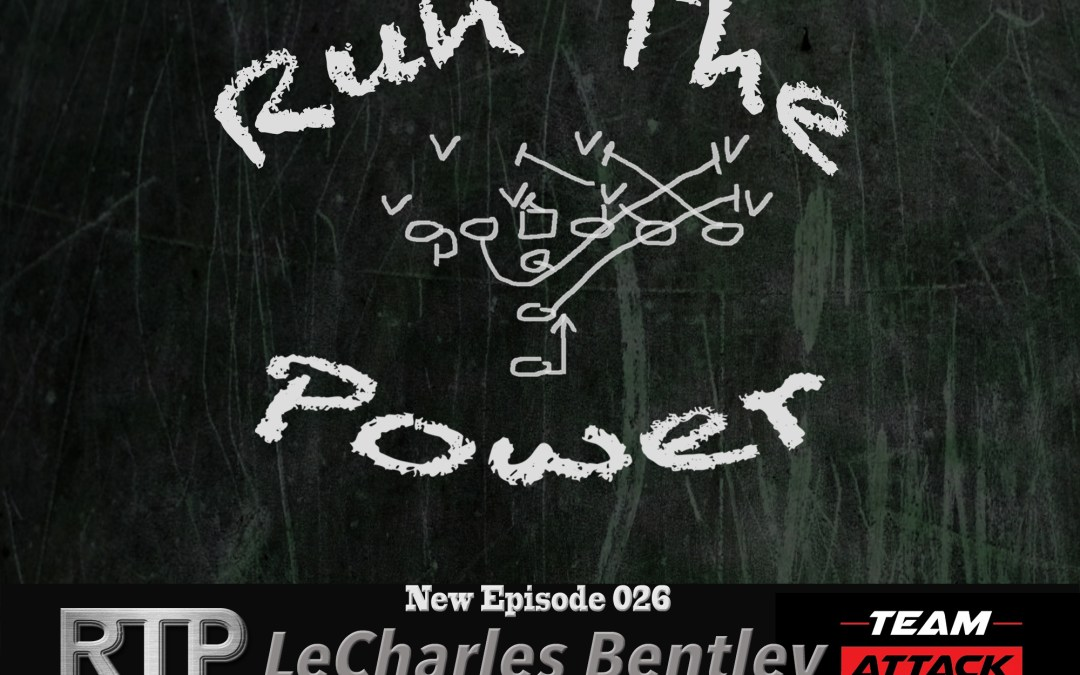 """""""LeCharles Bentley – Optimizing Offensive Line Movements EP 026"""" Run The Power : A Football Coach's Podcast"""