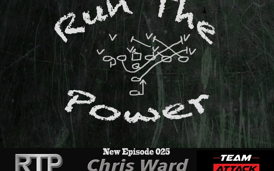 """Chris Ward – Coaching OL for HS National Champions Mater Dei EP 025"" Run The Power : A Football Coach's Podcast"