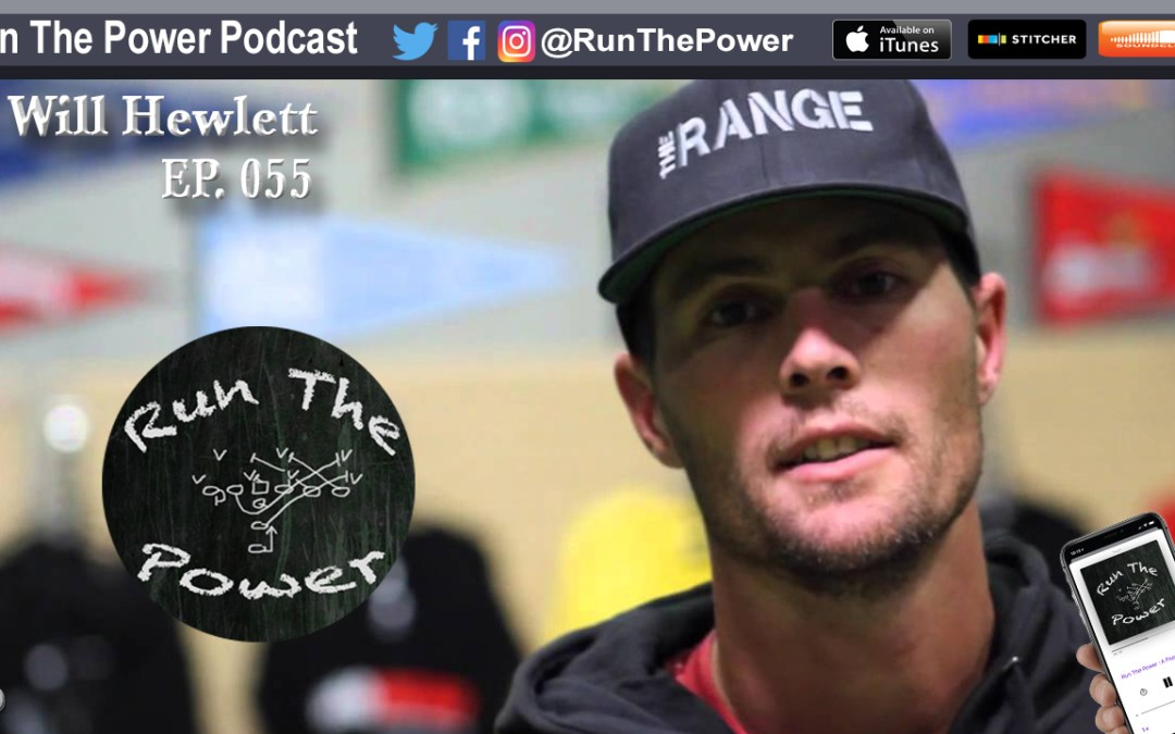 """Will Hewlett – QB Training Across the Country EP 055"" Run The Power : A Football Coach's Podcast"