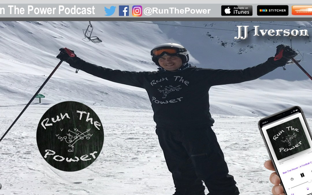 """JJ Iverson – Coaching Football in Alaska EP 051"" Run The Power : A Football Coach's Podcast"