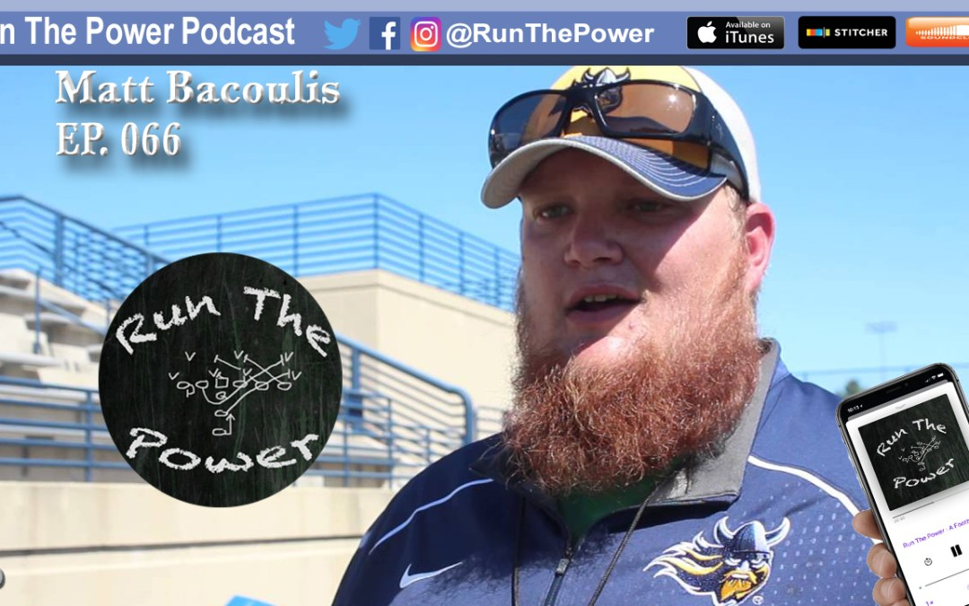 """Matt Bacoulis – Daily Sequential O-Line Fundamentals EP 066"" Run The Power : A Football Coach's Podcast"