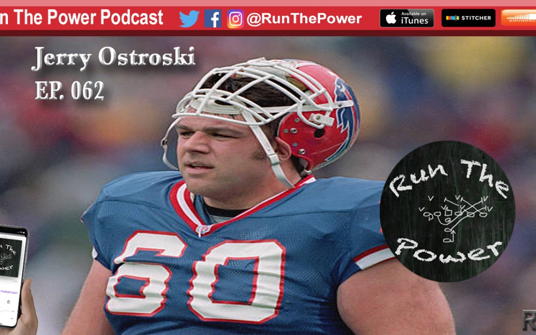 """Jerry Ostroski – Playing O-Line for the Buffalo Bills EP 061"" Run The Power : A Football Coach's Podcast"