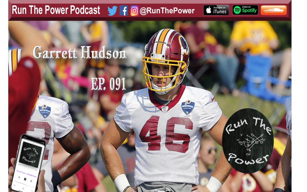 """""""Garrett Hudson – Playing for the Redskins & Coaching HS Ball Ep. 091"""" Run The Power : A Football Coach's Podcast"""