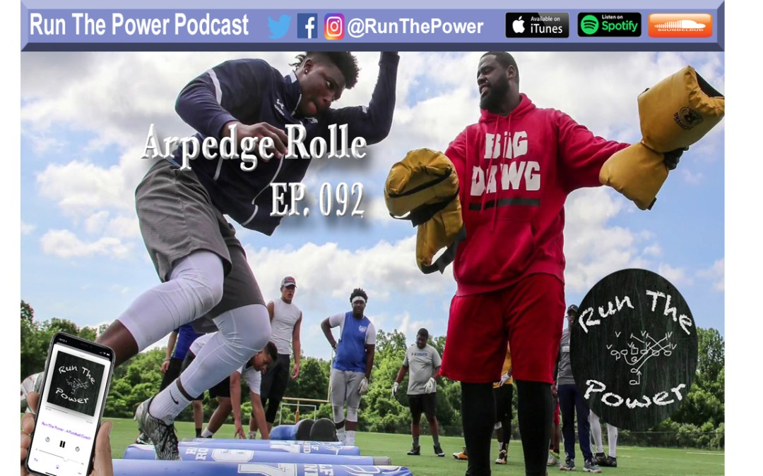 """Arpedge Rolle – Running & Creating 5 Star Linemen Academy Ep. 092"" Run The Power : A Football Coach's Podcast"