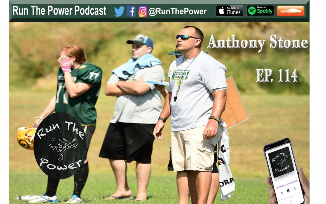 """Anthony Stone – Football Camp Development Ep. 114"" Run The Power : A Football Coach's Podcast"