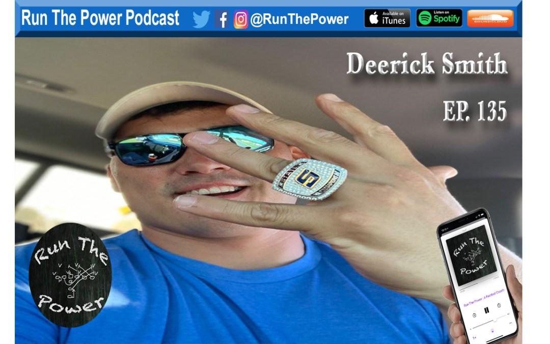 """Derrick Smith – Building Complete Athletes Ep. 135"" Run The Power : A Football Coach's Podcast"