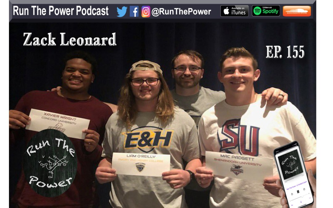"""""""Zack Leonard – Playing with Outside Shades on the D-Line Ep. 155"""" Run The Power : A Football Coach's Podcast"""