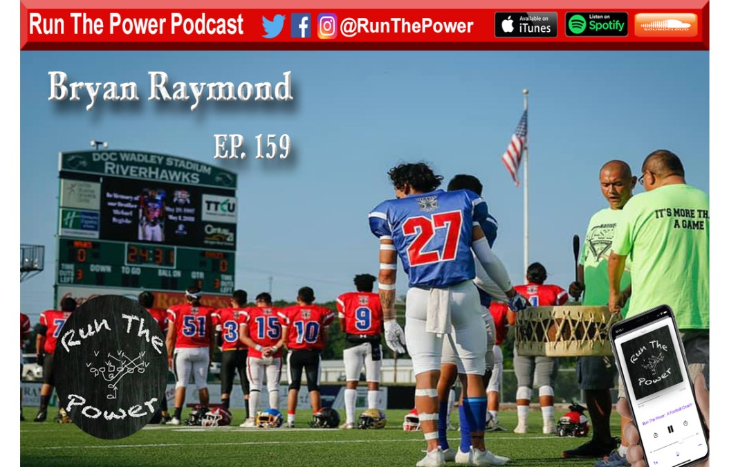 """Bryan Raymond – Native All-Star Football Classic Ep. 159"" Run The Power : A Football Coach's Podcast"