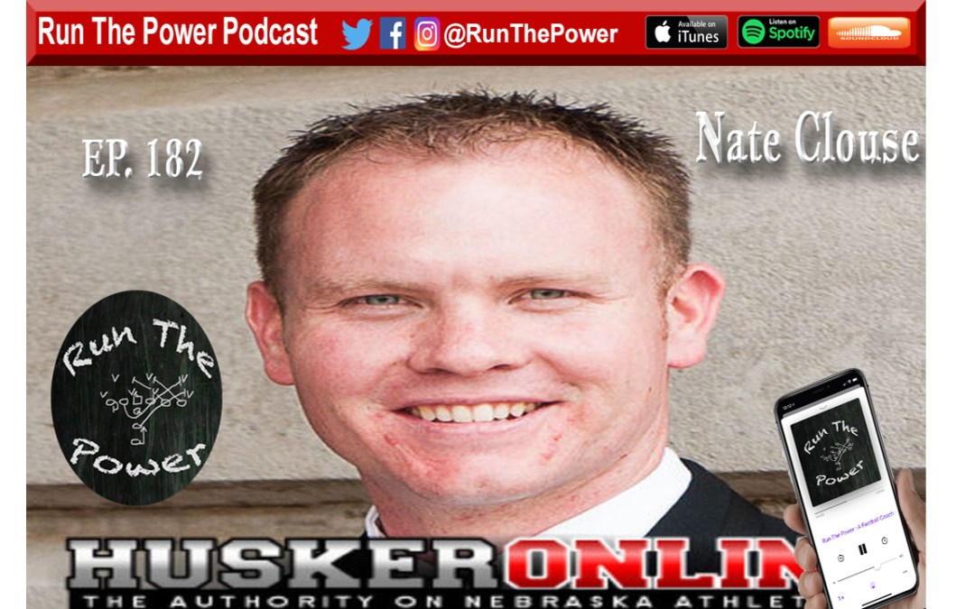 """Nate Clouse – College Football Recruiting Ep. 182"" Run The Power : A Football Coach's Podcast"
