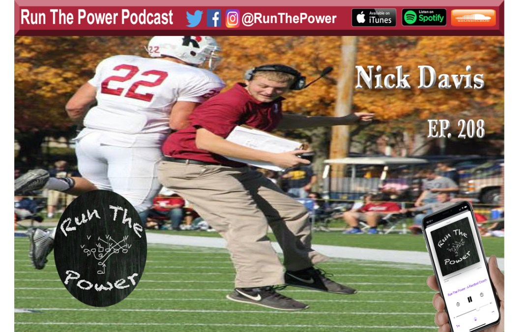 """Nick Davis – Spread Defensive Philosophies Ep. 208"" Run The Power : A Football Coach's Podcast"