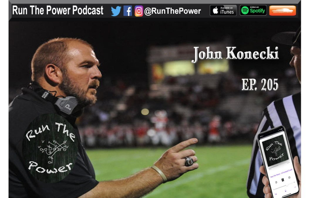 """John Konecki – High Speed Spread Football Across the World Ep. 205"" Run The Power : A Football Coach's Podcast"