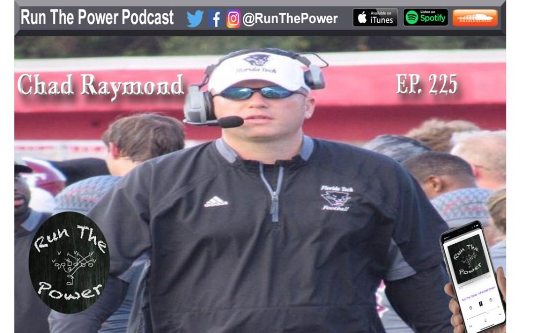 """""""Chad Raymond – O-Line Communication Ep. 225"""" Run The Power : A Football Coach's Podcast"""