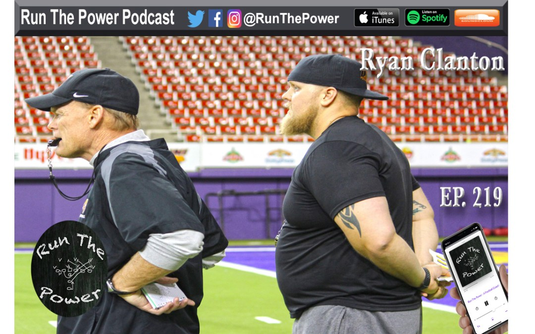 """Ryan Clanton – Developing Offensive Linemen at UNI Ep. 219"" Run The Power : A Football Coach's Podcast"