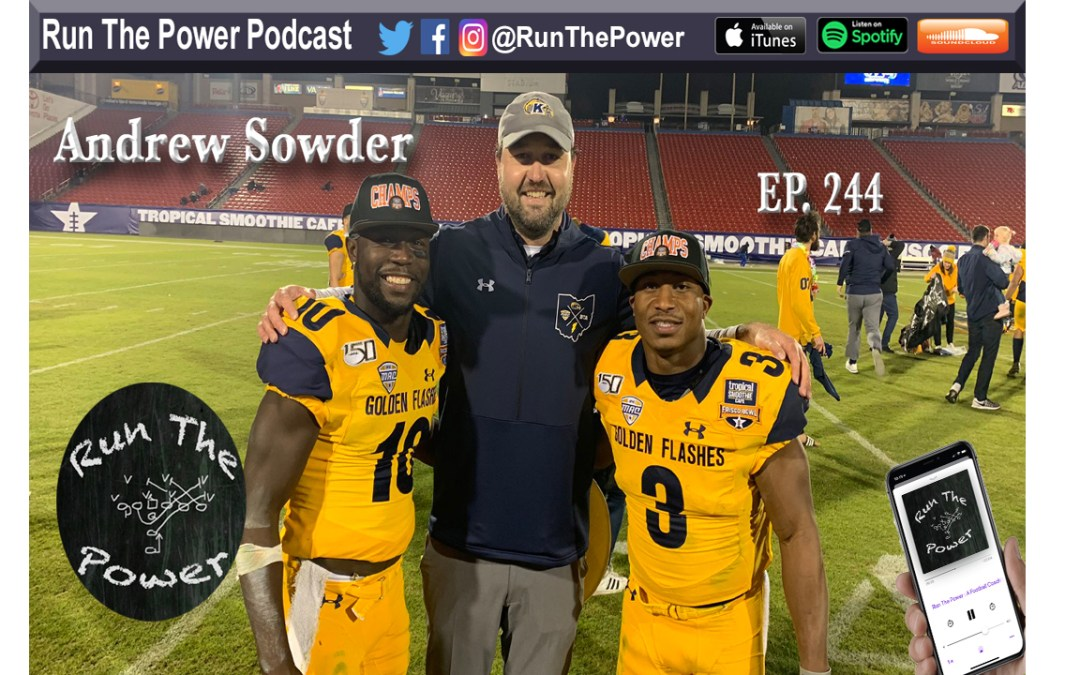 """""""Andrew Sowder – Flash Fast Offense at Kent State Ep. 244″ Run The Power : A Football Coach's Podcast"""""""