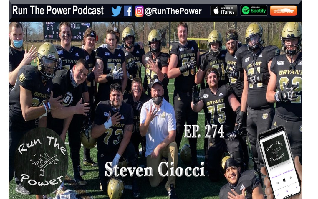 """""""Steven Ciocci – Game Planning For the Run Game Ep. 274"""" Run The Power : A Football Coach's Podcast"""