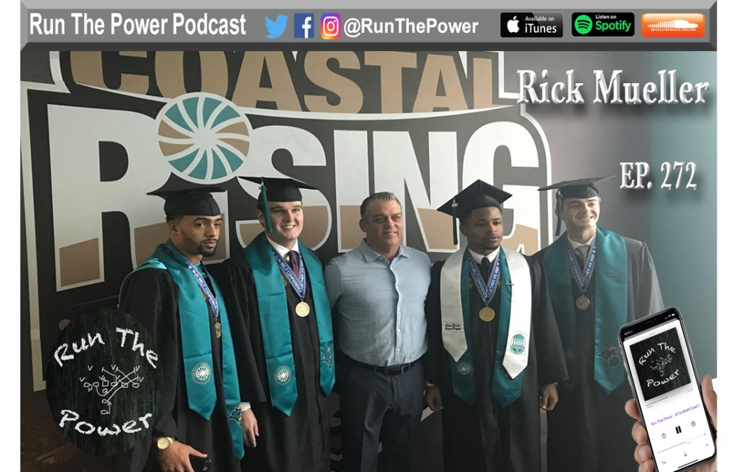 """""""Rick Mueller – Evaluating & Building NFL Franchises, Collegiate Programs, & High School Athletics Ep. 272"""" Run The Power : A Football Coach's Podcast"""