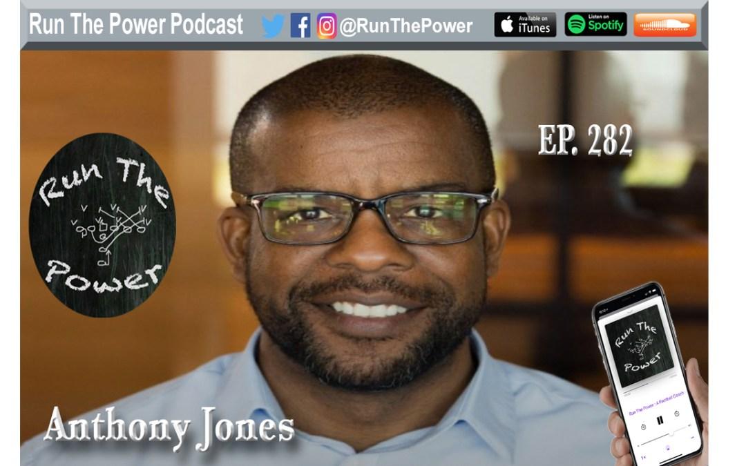 """Anthony Jones – EdjSports, EdjVarsity Football Analytics Ep. 282"" Run The Power : A Football Coach's Podcast"