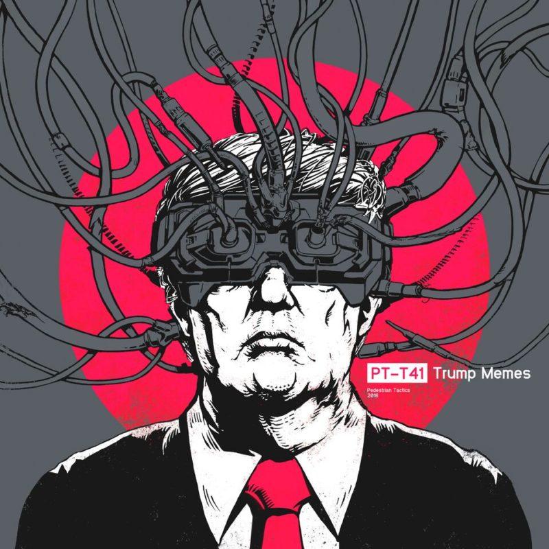 Trump Memes - Pedestrian Tactics: Cover art by Cryomera