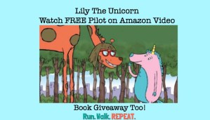Go Watch Lily The Unicorn FREE Pilot on Amazon Video – Book Giveaway too!