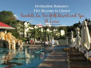 St Lucia – Five Reasons to Choose Sandal's Regency La Toc Golf Resort and Spa For your Romantic Vacation