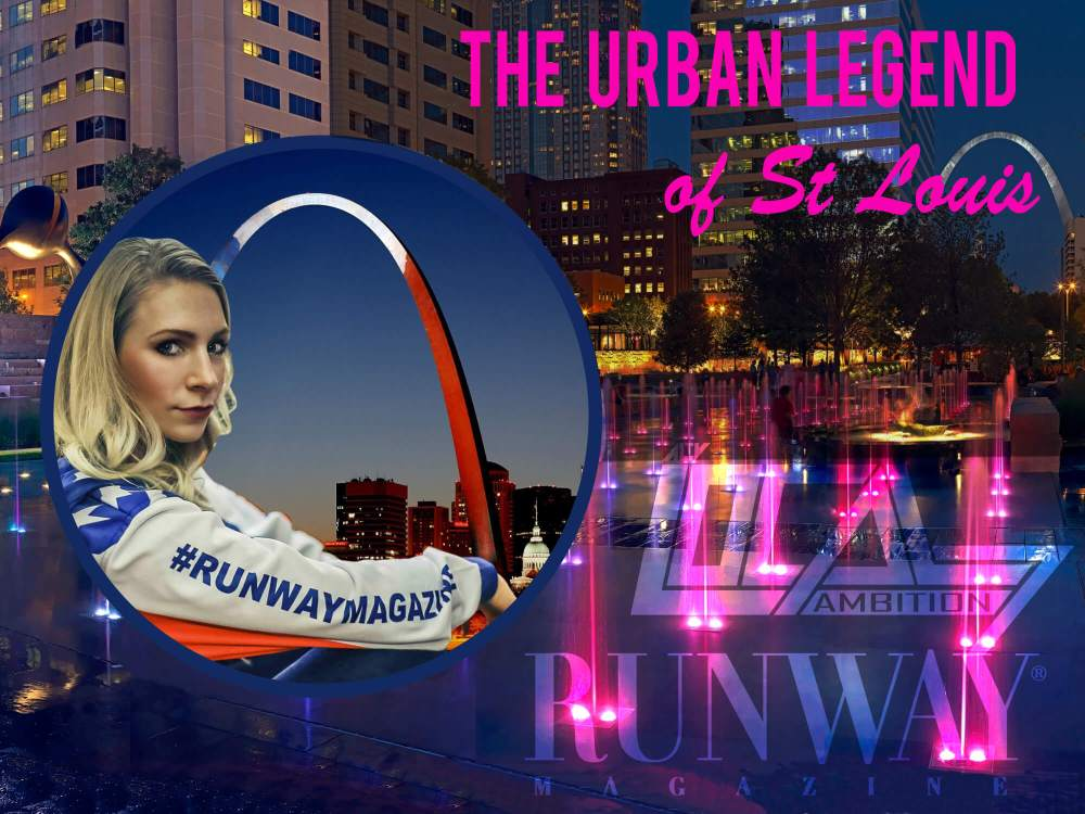 The Urban Legend of St Louis - LOCAL AMBITION reality show and RUNWAY MAGAZINE