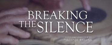 """পাঁচগৰাকী মহিলাৰ বিপ্লৱৰ কাহিনীৰে পাৰ্থজিৎ বৰুৱাৰ  """"Breaking The Silence""""- 17"""
