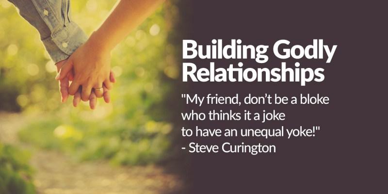 Building Godly Relationships