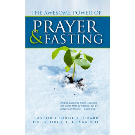 The Awesome Power of Prayer and Fasting