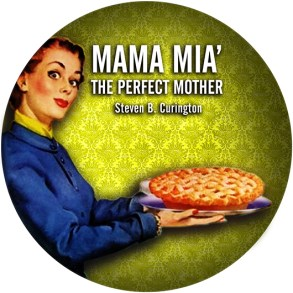 Mama Mia: the Perfect Mother (Audio CD)