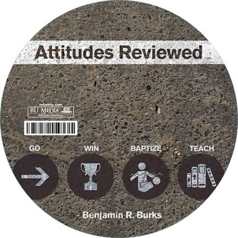 Attitudes Reviewed - Go, Win, Baptize, Teach (Audio CD)