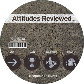 Attitudes Reviewed - Go, Win, Baptize, Teach (Audio CD)