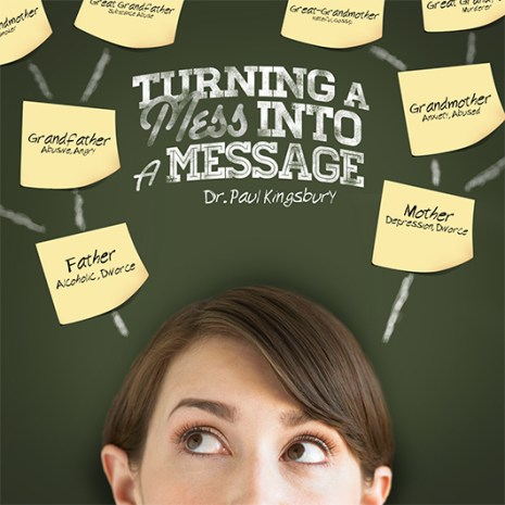 Turning a Mess into a Message (Audio CD)