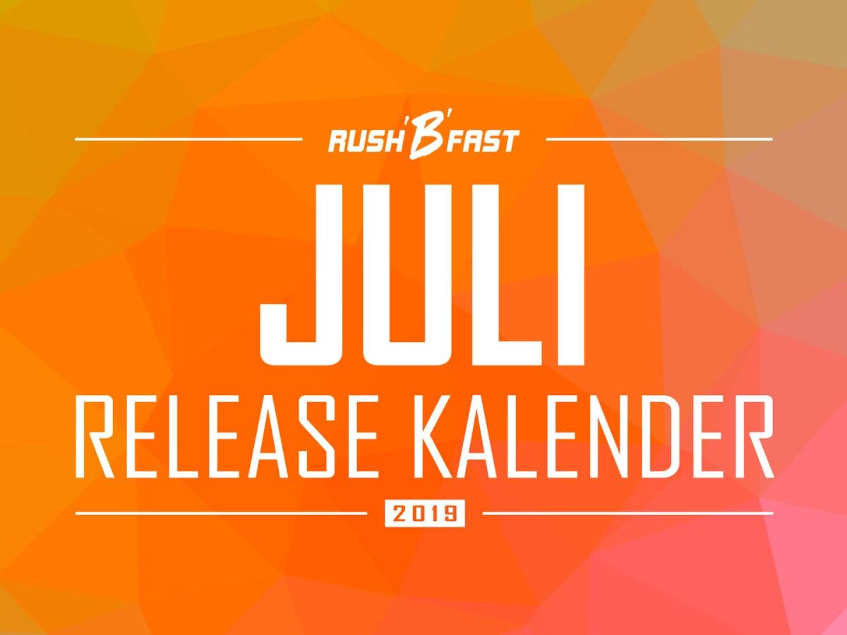 rush'B'fast - Game-Release-Kalender: Juli 2019